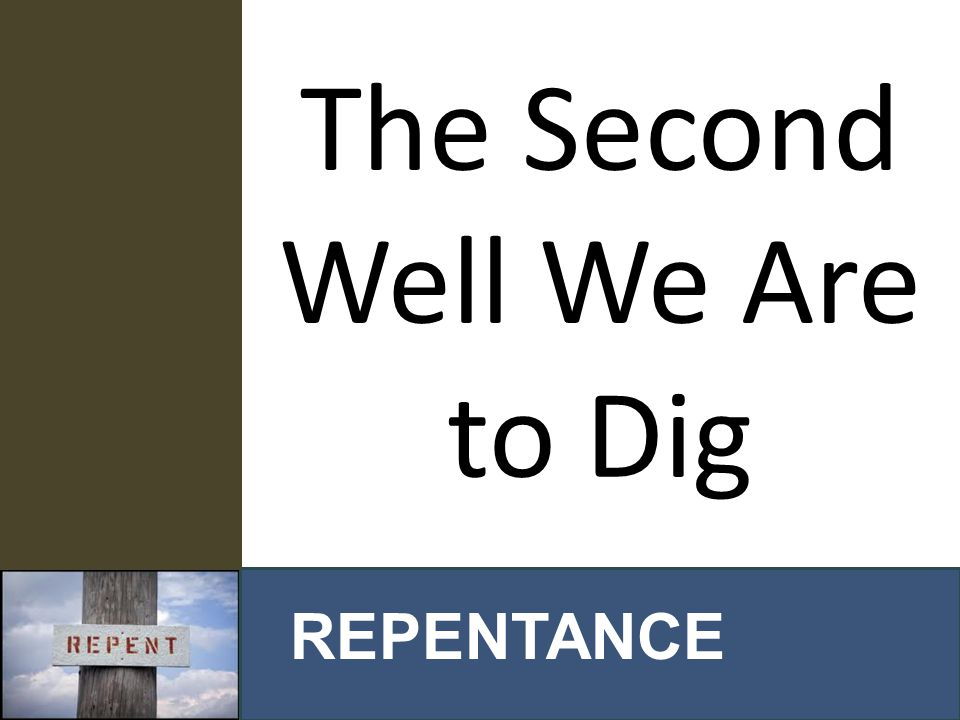 SPIRITUAL WORK 1 REPENTANCE IS: Turning your whole world upside down. (Acts 17:6)