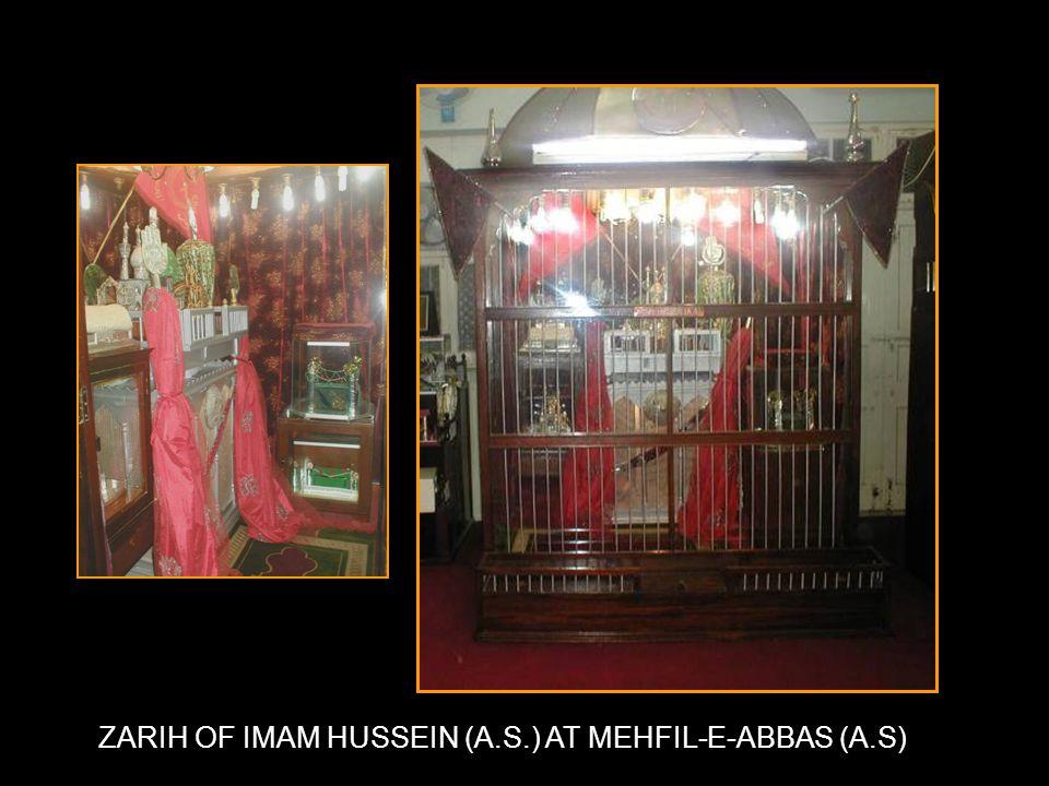 ZARIH OF IMAM HUSSEIN (A.S.) AT MEHFIL-E-ABBAS (A.S)