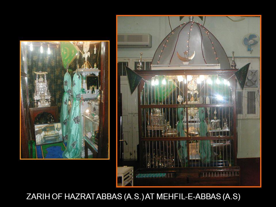 ZARIH OF HAZRAT ABBAS (A.S.) AT MEHFIL-E-ABBAS (A.S)