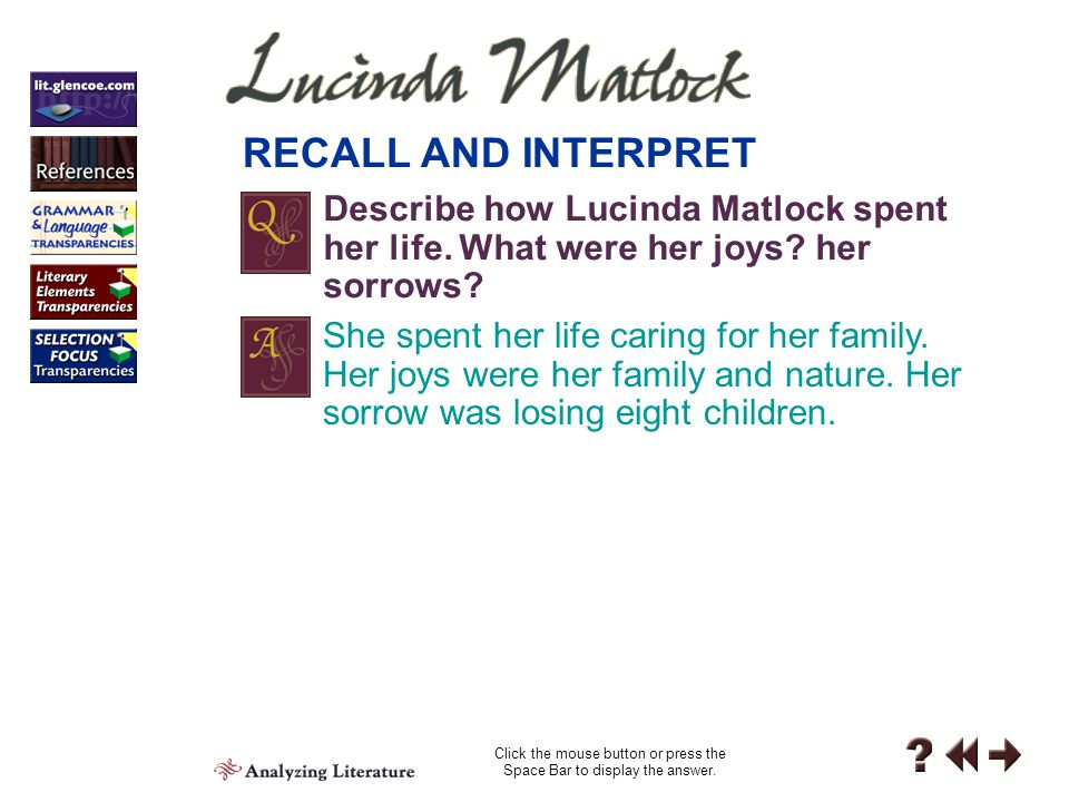 """Reading 3-C Inferring Critical Thinking C What can you infer about Matlock's view of death from this poem? She uses the words """"sweet repose"""" to descri"""