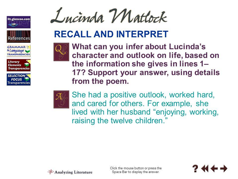 Analyzing 3-1 Describe how Lucinda Matlock spent her life.