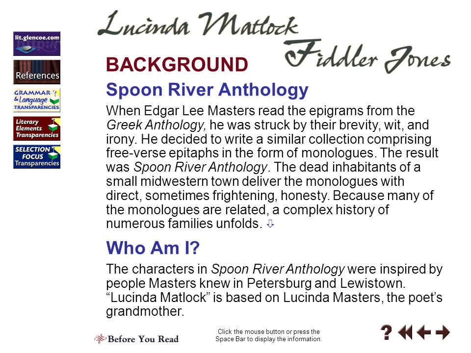 Before 3-2 Edgar Lee Masters was born in 1869 and died in 1950. Click the Speaker button to hear more about Edgar Lee Masters.