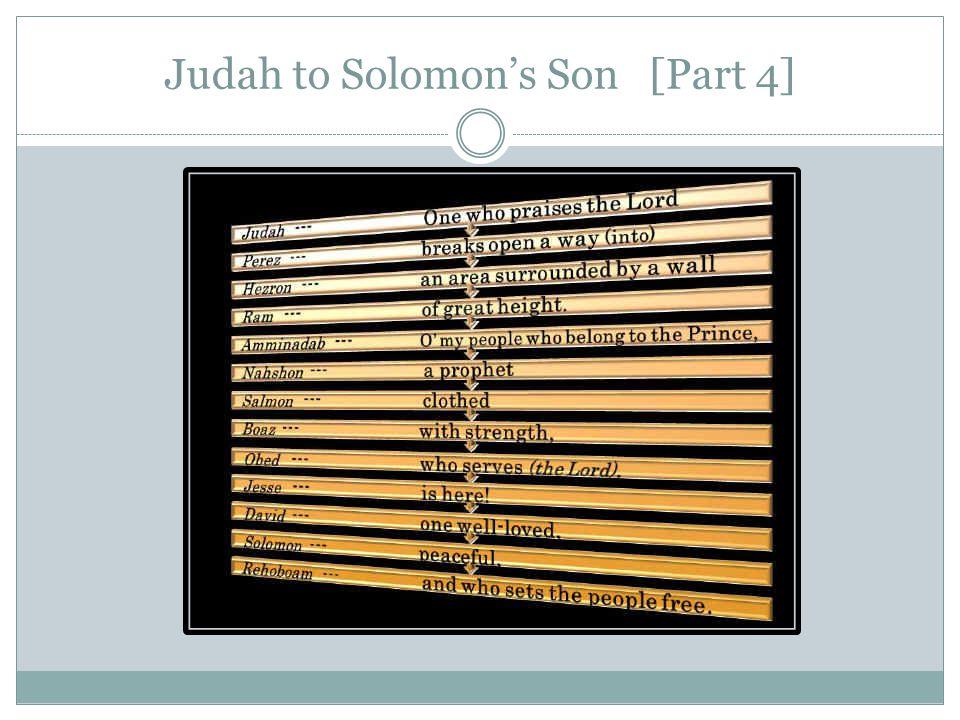 Judah to Solomon's Son [Part 4]