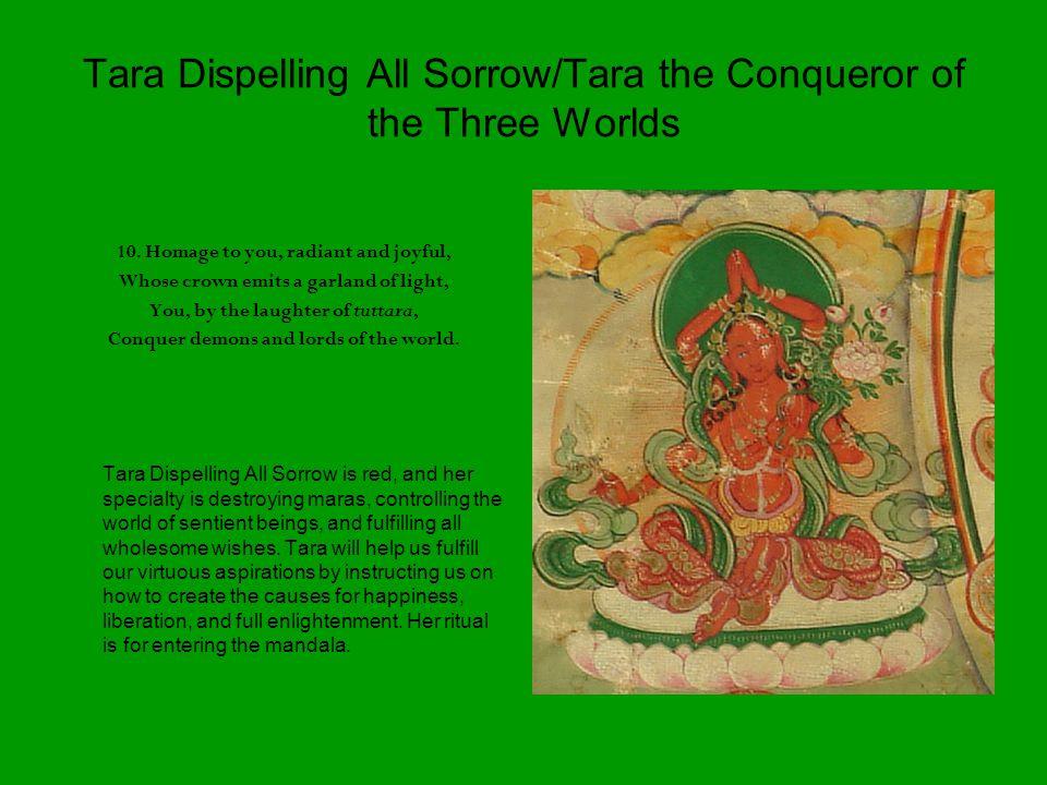 Tara Dispelling All Sorrow/Tara the Conqueror of the Three Worlds 10.