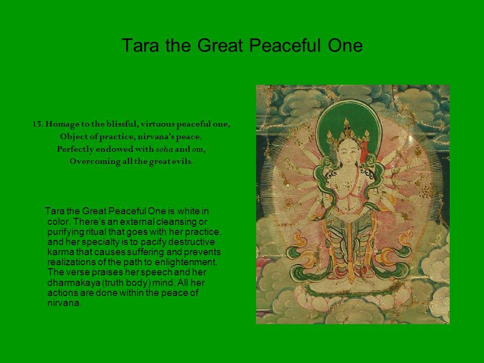Tara the Great Peaceful One 15.