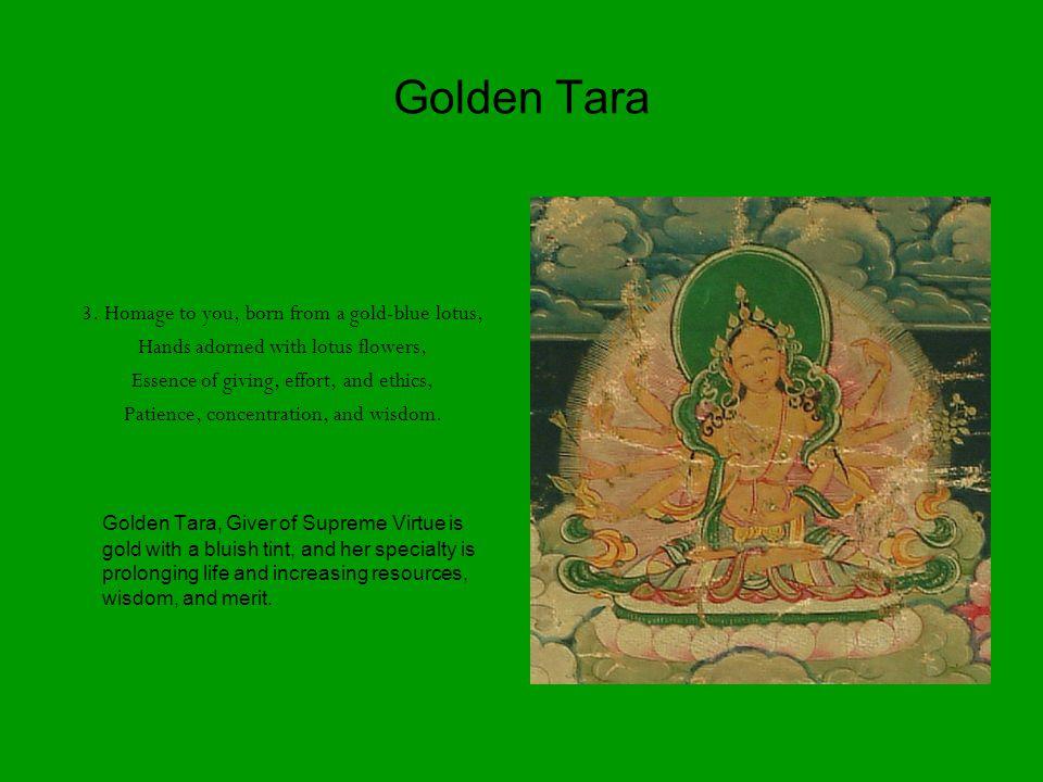 Golden Tara 3.