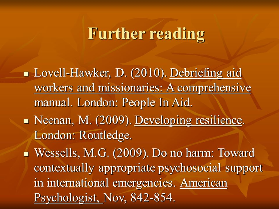 Further reading Lovell-Hawker, D. (2010).