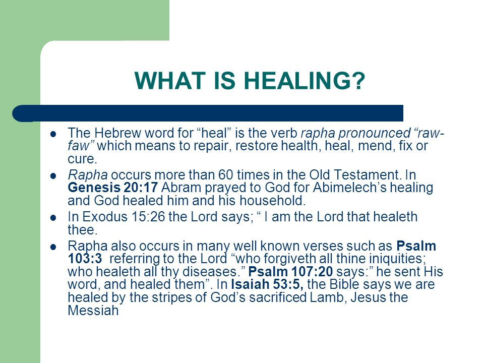 WHAT IS HEALING.
