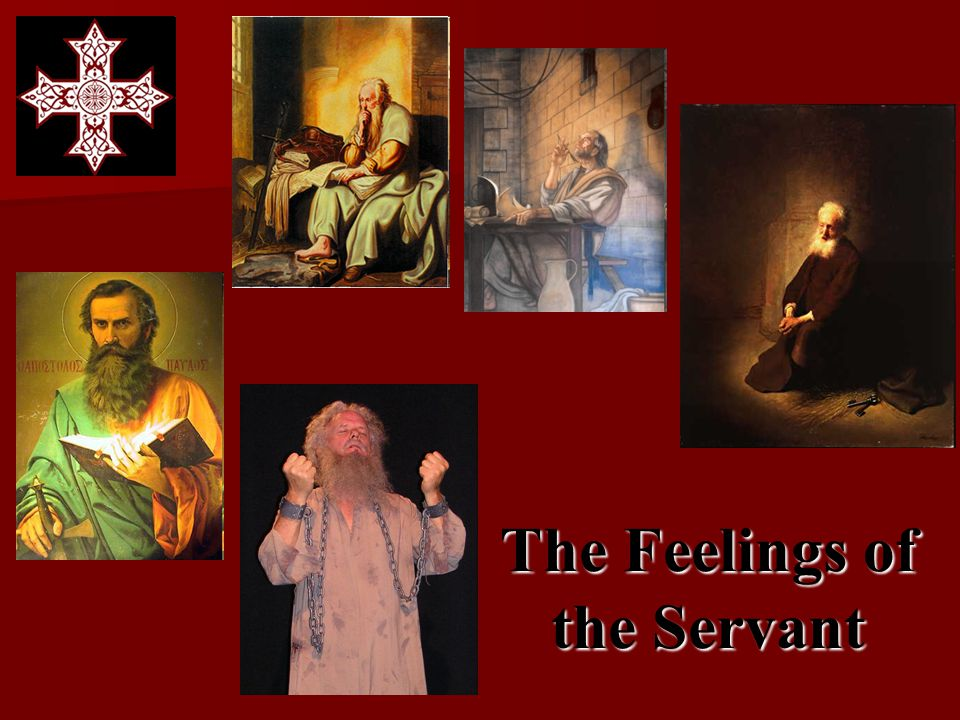 The Feelings of the Servant
