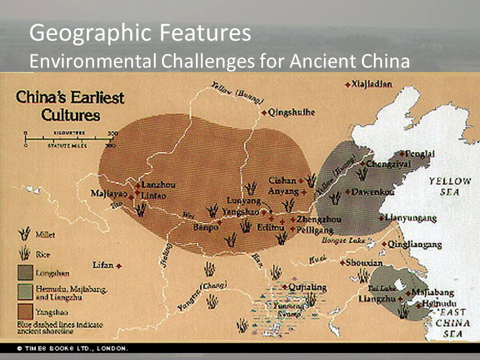 "Geographic Features Environmental Challenges for Ancient China Huang He flooding unpredictable –Nicknamed ""China's sorrow"" b/c floods killed thousands"
