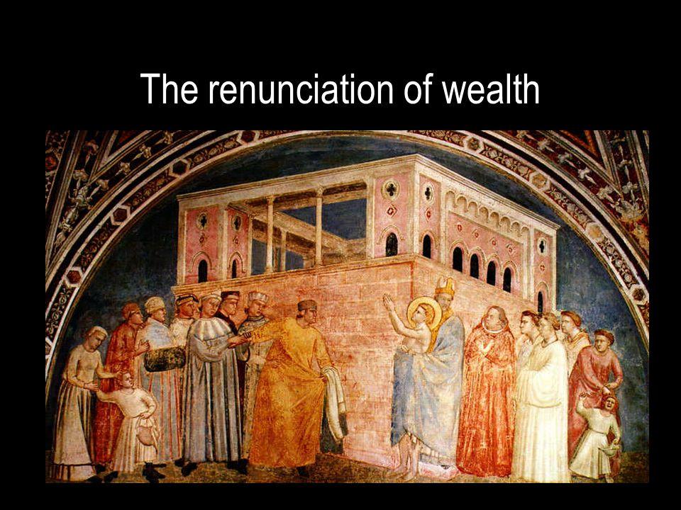 The renunciation of wealth