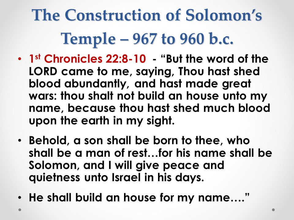 The Construction of Solomon's Temple – 967 to 960 b.c.