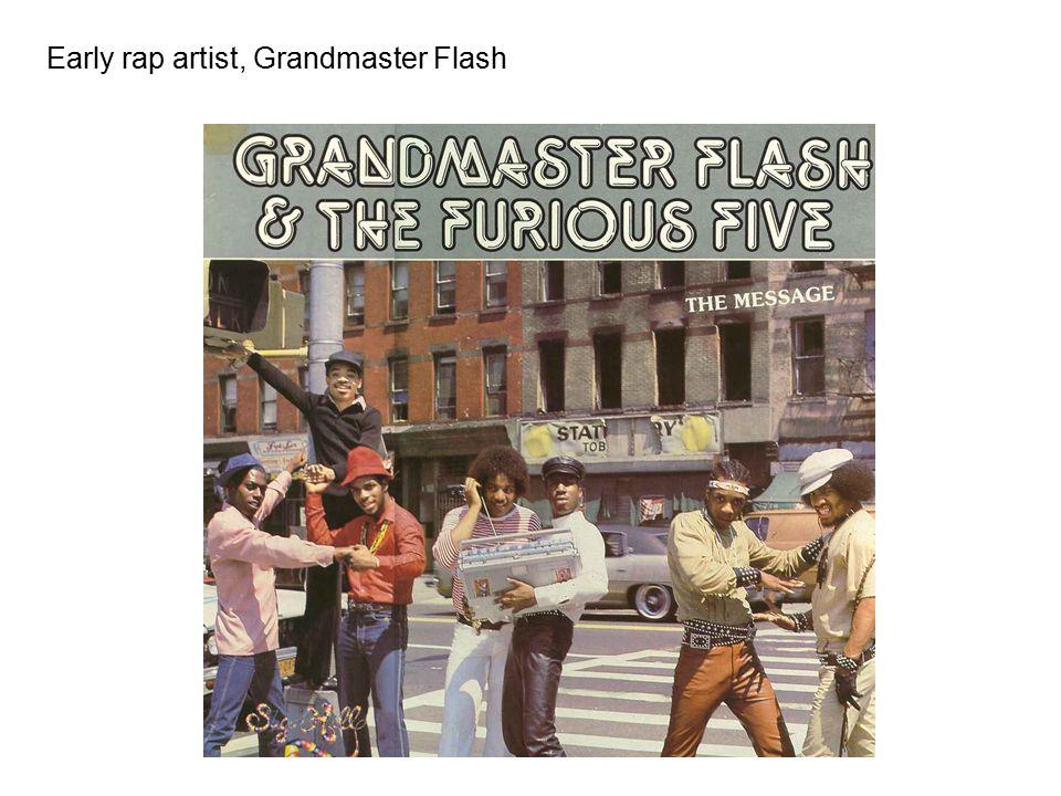 Early rap artist, Grandmaster Flash