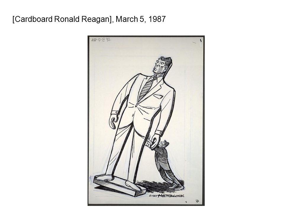 [Cardboard Ronald Reagan], March 5, 1987