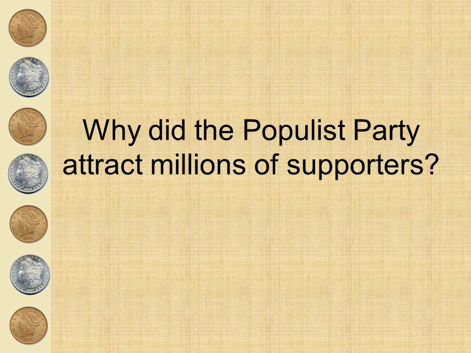 Why did the Populist Party attract millions of supporters?