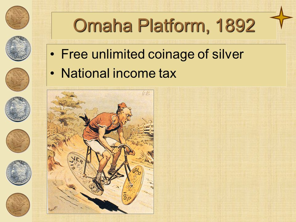 (Omaha Platform Continued) Government ownership of Railroads, telephone, telegraphs