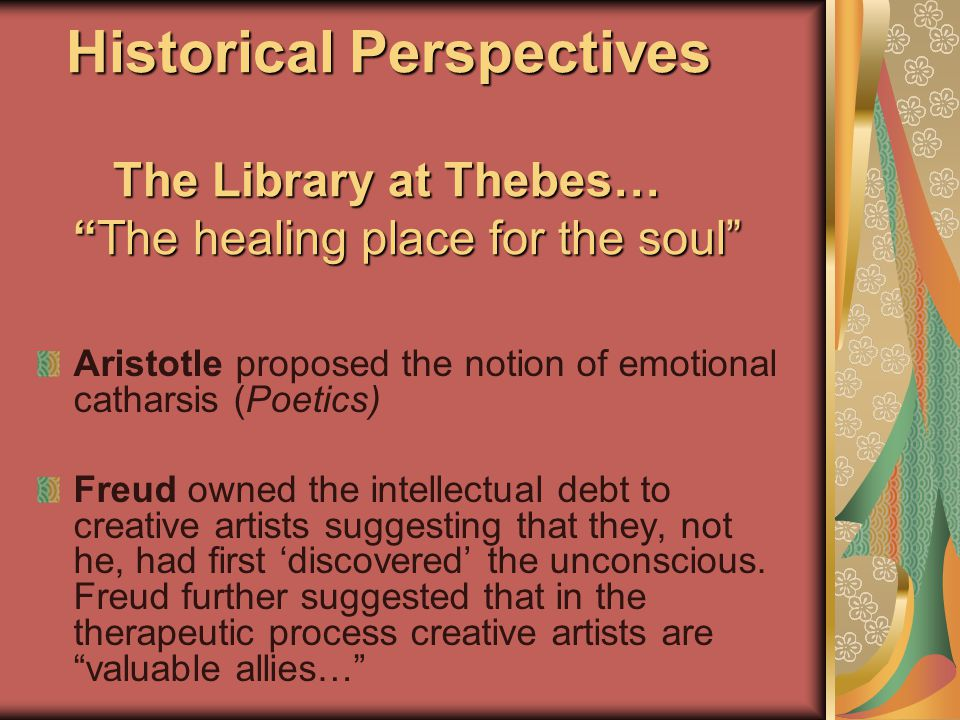 """Historical Perspectives The Library at Thebes… """"The healing place for the soul"""" Historical Perspectives The Library at Thebes… """"The healing place for"""