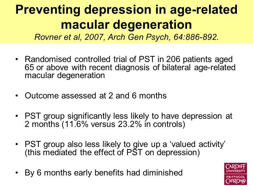 Preventing depression in age-related macular degeneration Rovner et al, 2007, Arch Gen Psych, 64:886-892.