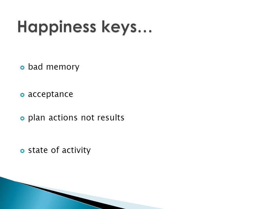  bad memory  acceptance  plan actions not results  state of activity
