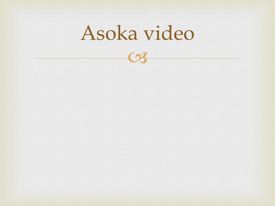  Asoka video
