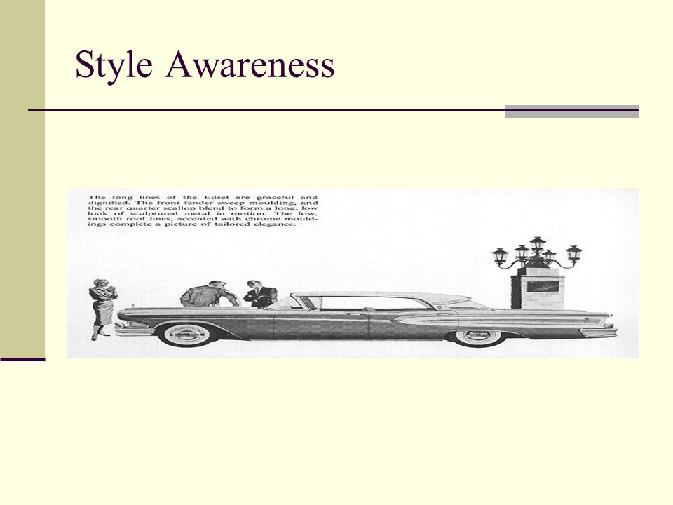Style Awareness