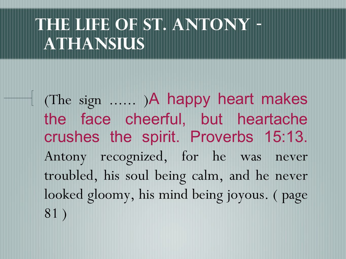 The Life of St. Antony - Athansius (The sign......