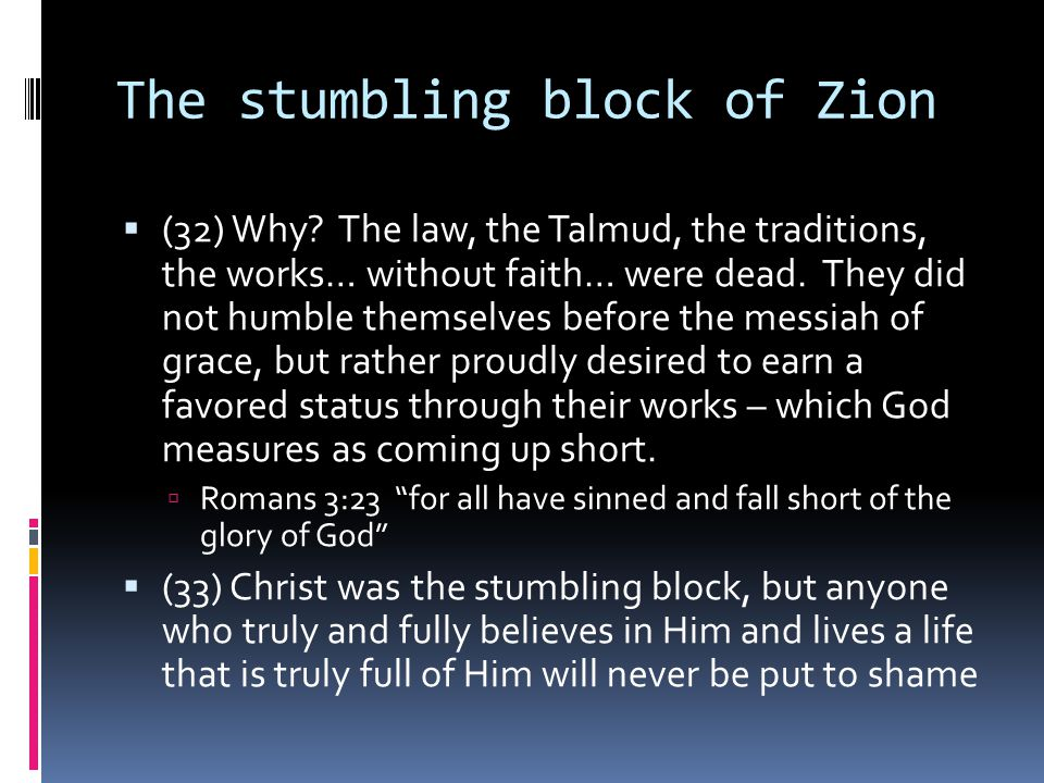 The stumbling block of Zion  (32) Why.
