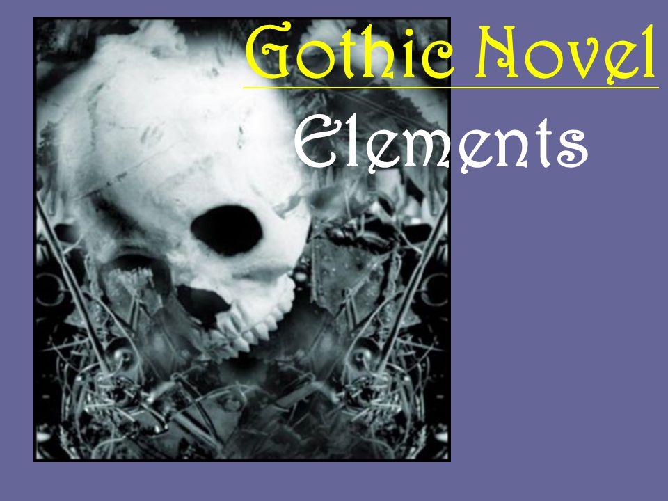 Gothic Novel Elements