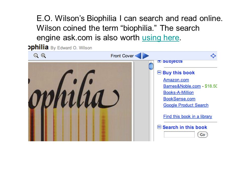 E.O. Wilson's Biophilia I can search and read online.