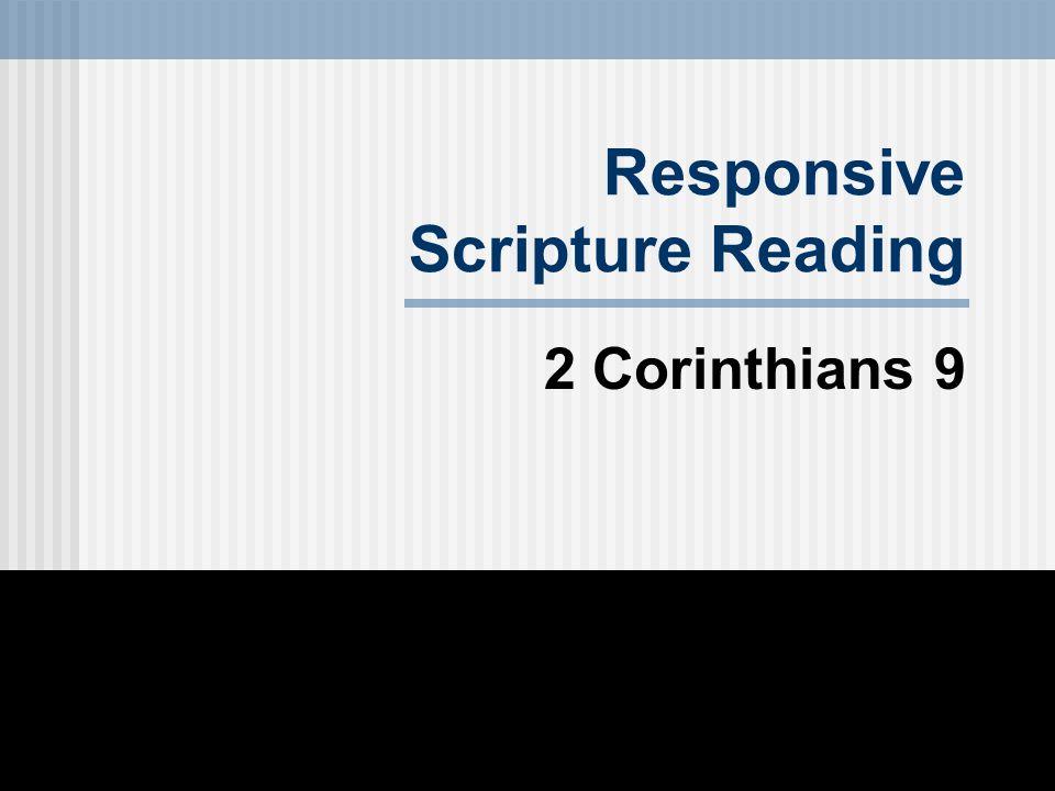Responsive Scripture Reading 2 Corinthians 9