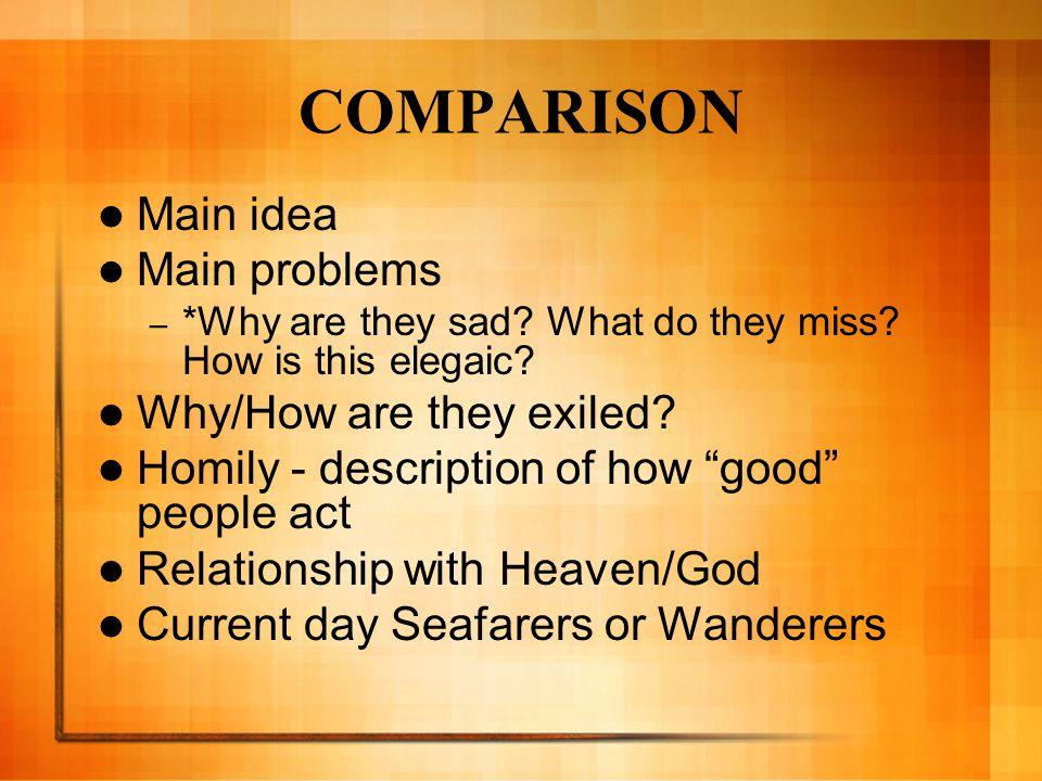 COMPARISON Main idea Main problems – *Why are they sad.