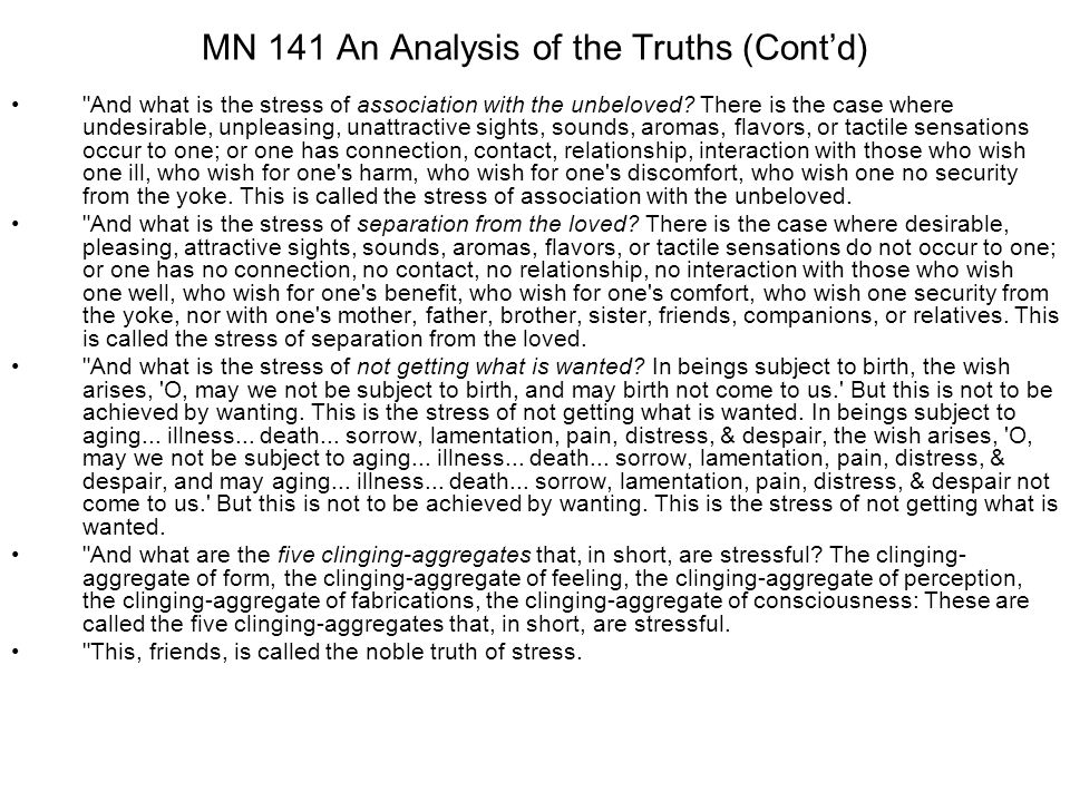MN 141 An Analysis of the Truths (Cont'd)