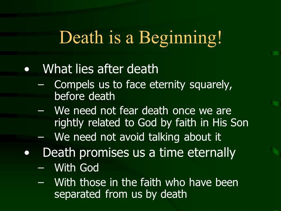 Death is a Beginning.