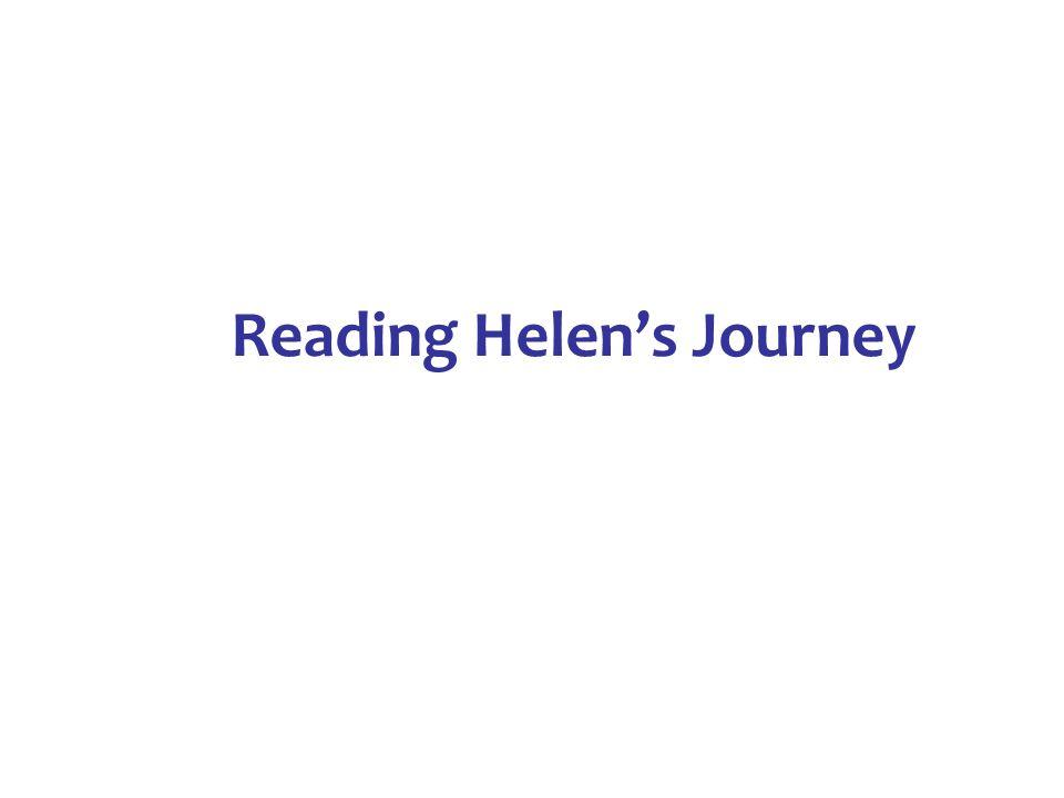 Reading Helen's Journey