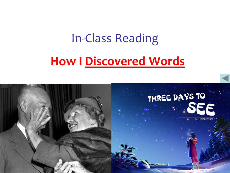 In-Class Reading How I Discovered Words