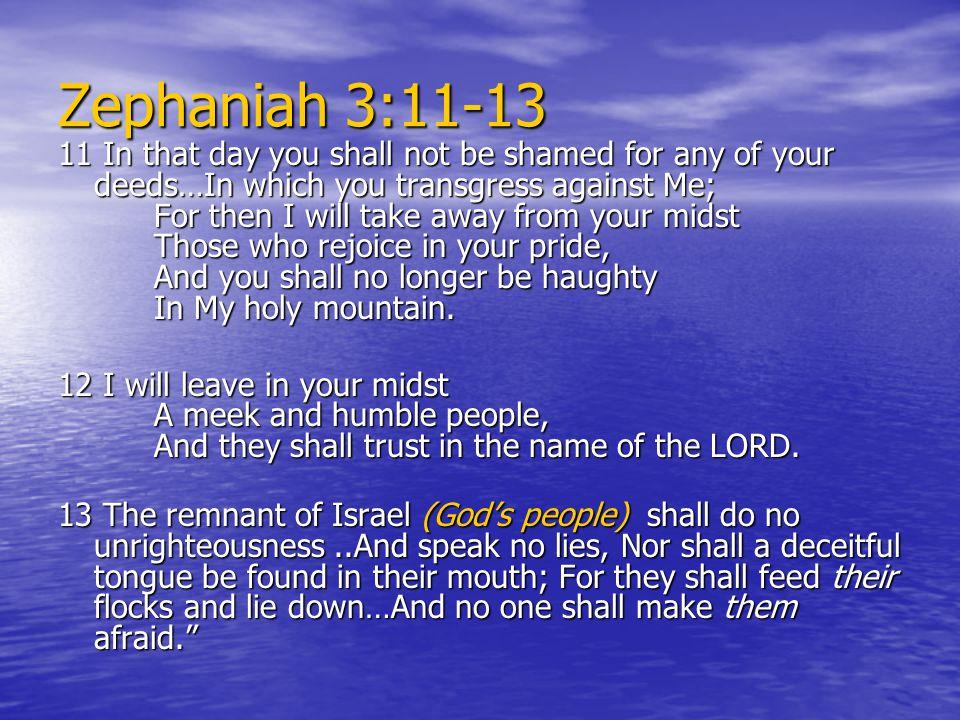 Zephaniah 3:14-16 14 Sing, O daughter of Zion.Shout, O Israel.