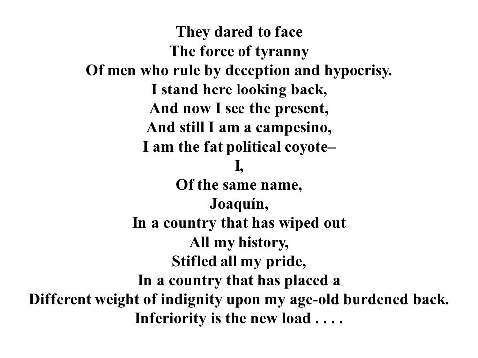 They dared to face The force of tyranny Of men who rule by deception and hypocrisy.