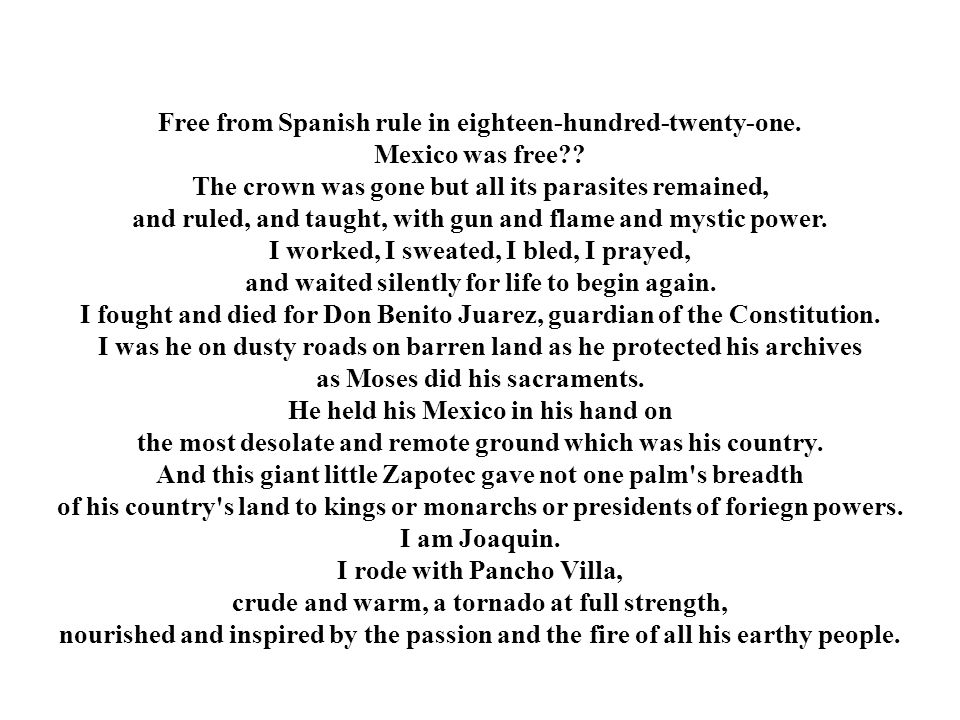 Free from Spanish rule in eighteen-hundred-twenty-one.