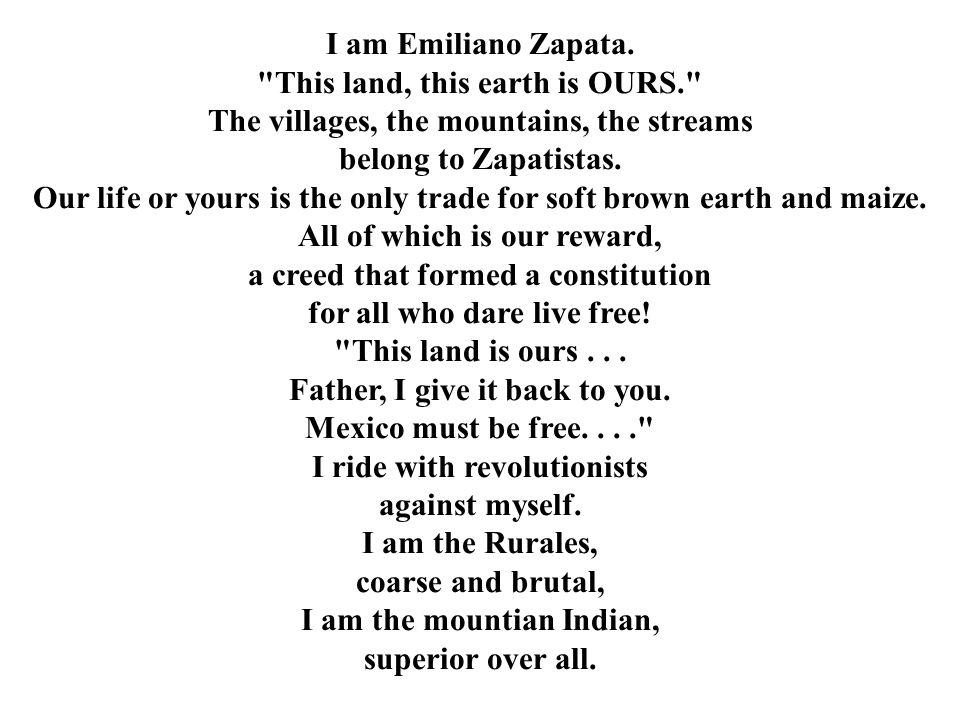 I am Emiliano Zapata.