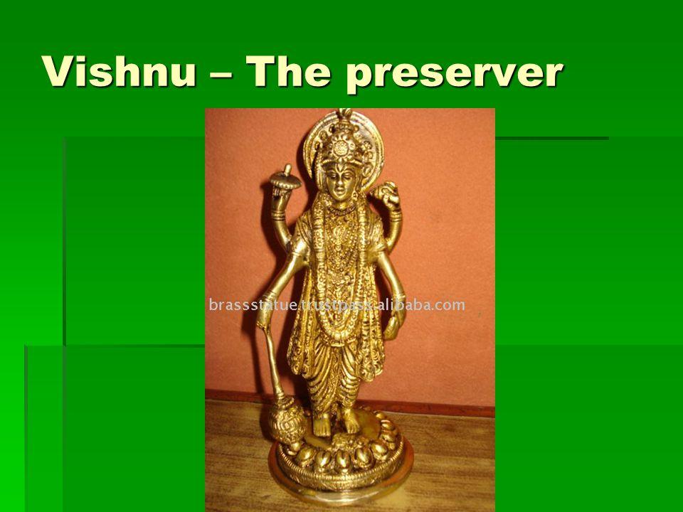 Vishnu – The preserver