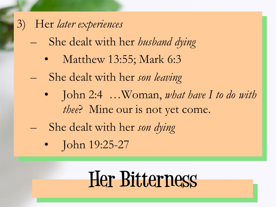 Her Blessedness 1)Blessedness in opportunity –Opportunity to give birth to the Son of God Luke 1:28 …Hail, thou that art highly favored, the Lord is with thee: blessed art thou among women (Luke 1:42-45; cf.