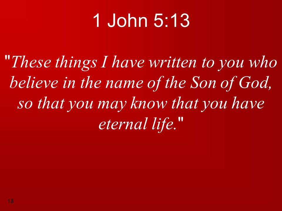 18 1 John 5:13