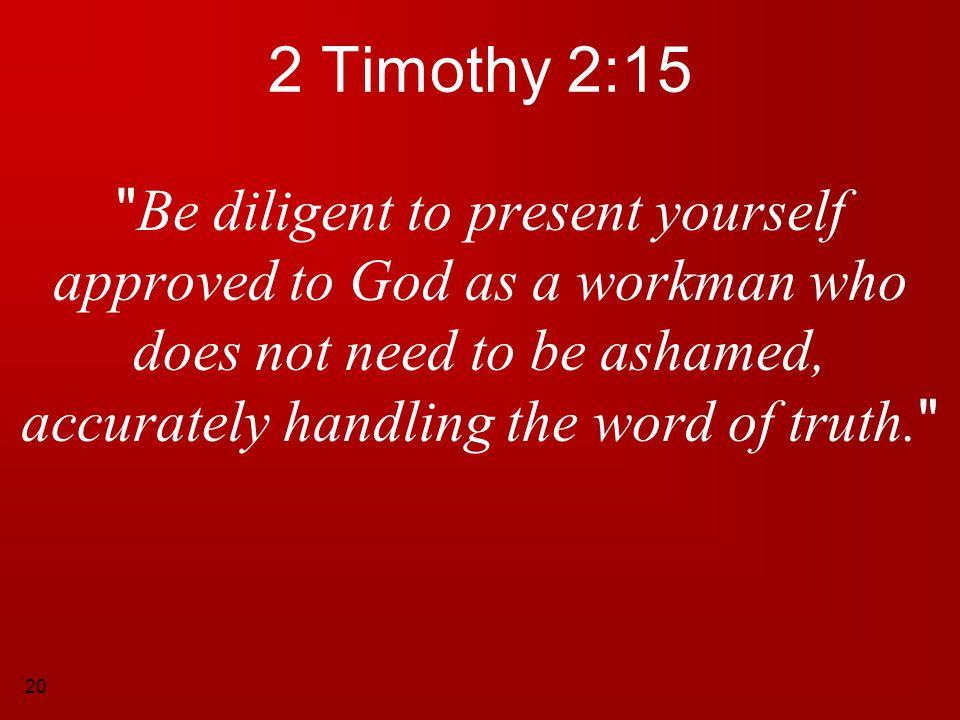20 2 Timothy 2:15