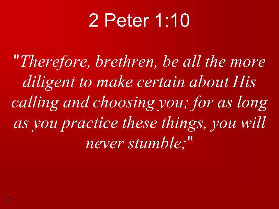 21 2 Peter 1:10
