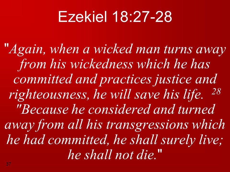 37 Ezekiel 18:27-28