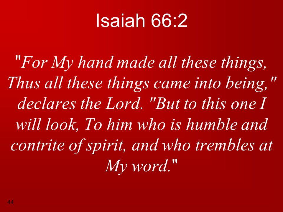 44 Isaiah 66:2