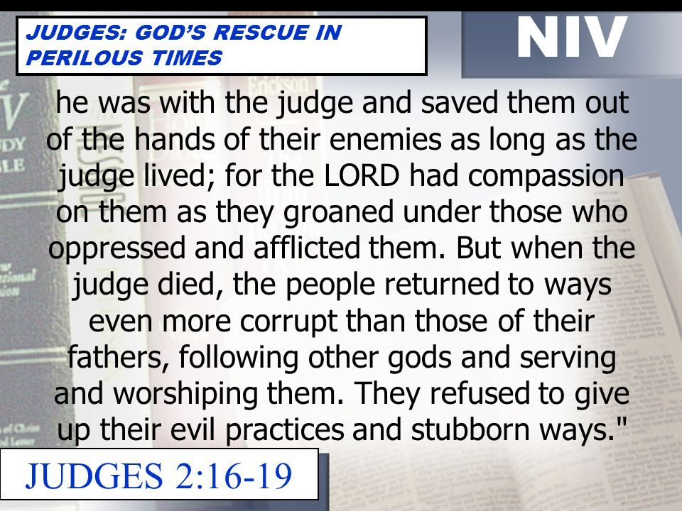 NEXT WEEK JUDGES 3:7 – 5:31