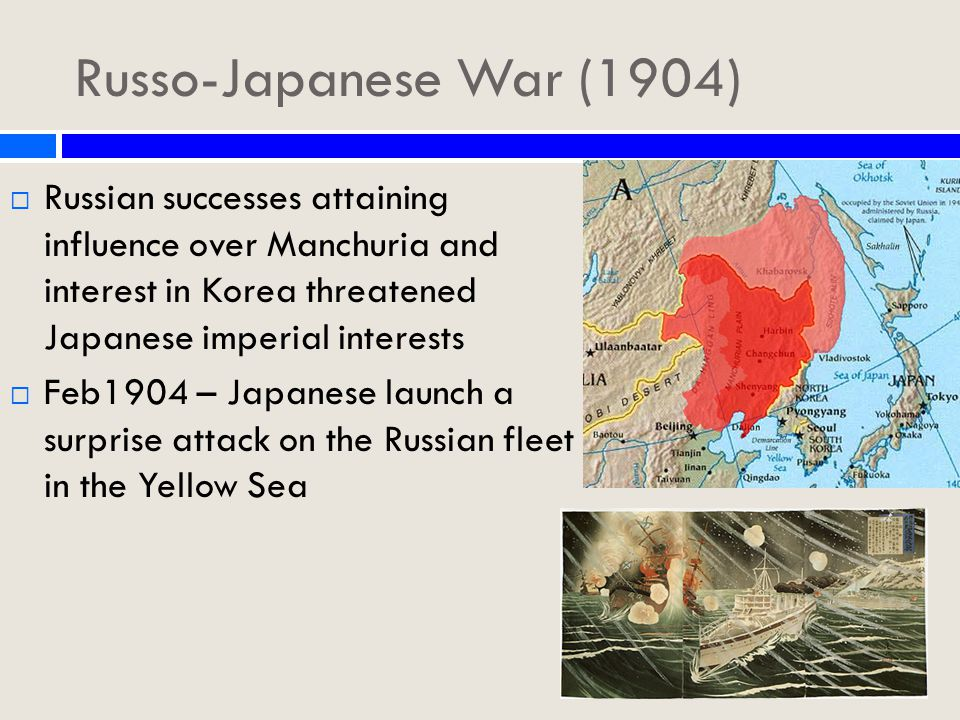 Russo-Japanese War (1904)  Series of Japanese victories marks a humiliating defeat for Russia in world opinion and at home.
