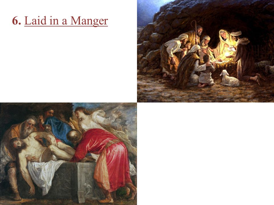 6. Laid in a Manger