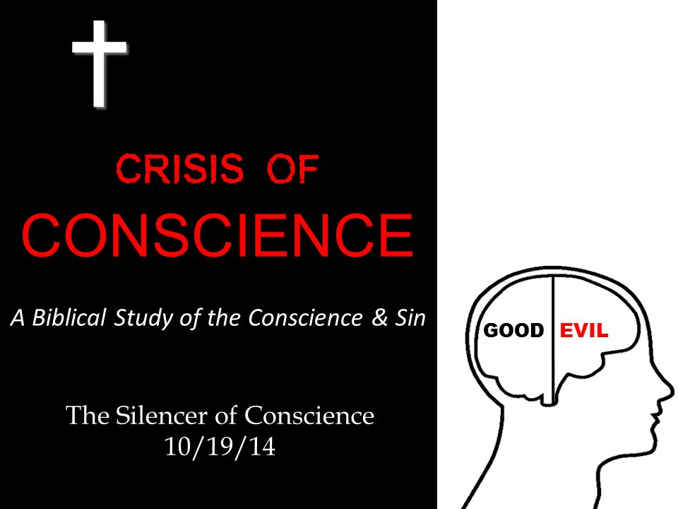 The Silencer of Conscience 10/19/14